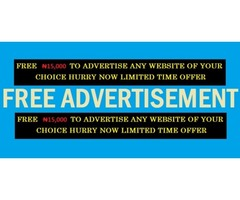 FREE N15,000 TO ADVERTISE ANY BUSINESS! FREE ADVERTISEMENT!